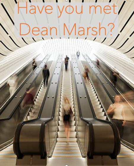 Have you met Dean Marsh?